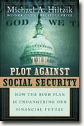 Buy *The Plot Against Social Security: How the Bush Plan Is Endangering Our Financial Future* online