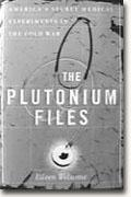 Get *The Plutonium Files* delivered to your door!