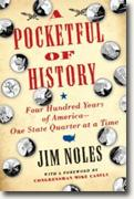 *A Pocketful of History: Four Hundred Years of America - One State Quarter at a Time* by Jim Noles