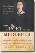 Buy *The Poet and the Murderer: A True Crime Story of Literary Crime and the Art of Forgery* online