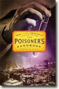 Buy *The Poisoner's Handbook: Murder and the Birth of Forensic Medicine in Jazz Age New York* by Deborah Blum online