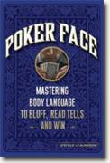 *Poker Face: Mastering Body Language to Bluff, Read Tells and Win* by Judi James