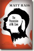 Buy *The Possession of Mr. Cave* by Matt Haig online
