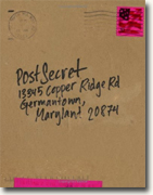 *PostSecret: Extraordinary Confessions from Ordinary Lives* by Frank Warren