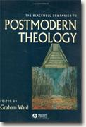Buy *The Blackwell Companion to Postmodern Theology* online