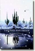 Buy *The Post-War Dream* by Mitch Cullin online