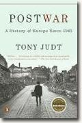 *Postwar: A History of Europe Since 1945* by Tony Judt