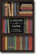 Buy *A Pound of Paper: Confessions of a Book Addict* online