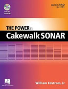 *The Power in Cakewalk SONAR (Quick Pro Guides)* by William Estrom  Jr.