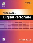 Buy *The Power in Digital Performer (Quick Pro Guides)* by David E. Robertsonline