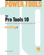 Buy *Power Tools for Pro Tools 10 (Power Tools Series)* by Glenn Lorbecki online