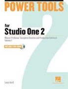 Buy *Power Tools for Studio One 2: Master PreSonus' Complete Creation and Production Software, Volume 1 (Book and DVD ROM)* by Larry the O online