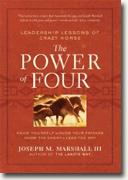 *The Power of Four: Leadership Lessons of Crazy Horse* by Joseph M. Marshall