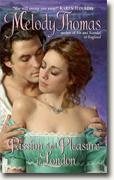 Buy *Passion and Pleasure in London* by Melody Thomas online
