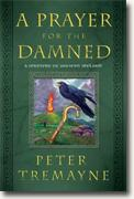 Buy *A Prayer for the Damned: A Mystery of Ancient Ireland* by Peter Tremayne online