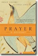 Buy *Prayer: A History* by Philip & Carol Zaleski online