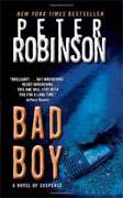 *Bad Boy: An Inspector Banks Novel* by Peter Robinson