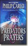 Buy *Predators & Prayers* by Philip Carlo online