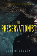 Buy *The Preservationist* by Justin Kramon online