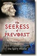 Buy *The Seeress of Prevorst: Her Secret Language and Prophecies from the Spirit World* by John DeSalvo online