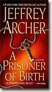 *A Prisoner of Birth* by Jeffrey Archer