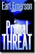 *Primal Threat* by Earl Emerson