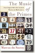 The Music of the Primes: Searching to Solve the Greatest Mystery in Mathematics* online