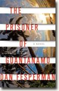 Buy *The Prisoner of Guantanamo* by Dan Fespermanonline
