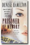 Buy *Prisoner of Memory: An Eve Diamond Novel * by Denise Hamilton online