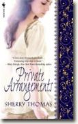 Buy *Private Arrangements* by Sherry Thomas online