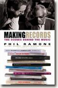 *Making Records: The Scenes Behind the Music* by Phil Ramone with Charles L. Granta