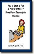 Buy *How to Start & Run a *Profitable* Home-Based Transcription Business* online