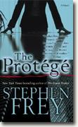 *The Protege* by Stephen Frey