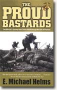 Buy *The Proud Bastards: One Marine's Journey from Parris Island through the Hell of Vietnam* online