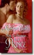 Buy *How to Propose to a Prince* by Kathryn Caskie online