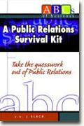 Buy *A Public Relations Survival Kit* online