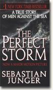 Buy *The Perfect Storm: A True Story of Men Against the Sea* online