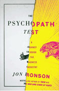 *The Psychopath Test: A Journey Through the Madness Industry* by Jon Ronson