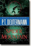 *Spider Mountain* by P.T. Deutermann