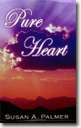 Buy *Pure Heart* by Susan A. Palmer online