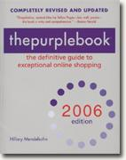 Buy *thepurplebook(R), 2006 edition: the definitive guide to exceptional online shopping* online