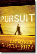 Buy *Pursuit: An Inspector Espinosa Mystery* by Luiz Alfredo Garcia-Roza