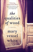 Buy *The Qualities of Wood* by Mary Vensel White online