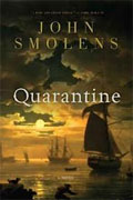 *Quarantine* by John Smolens