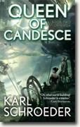 Buy *Queen of Candesce: Book Two of Virga* by Karl Schroeder