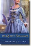 *The Queen's Dollmaker* by Christine Trent