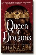 Buy *Queen of Dragons (The Drakon, Book 3)* by Shana Abe online