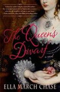 *The Queen's Dwarf* by Ella March Chase