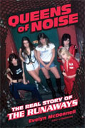 Buy *Queens of Noise: The Real Story of the Runaways* by Evelyn McDonnello nline