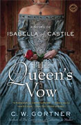 Buy *The Queen's Vow: A Novel of Isabella of Castile* by C.W. Gortner online